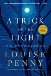 a trick of the light louise penny